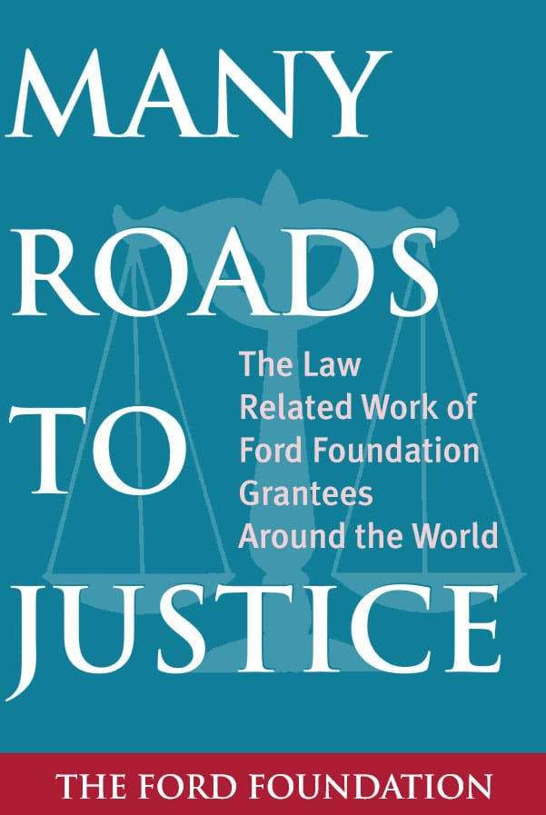 Many Roads to Justice