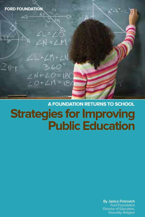 Strategies for Improving Public Education: A Foundation Returns to School