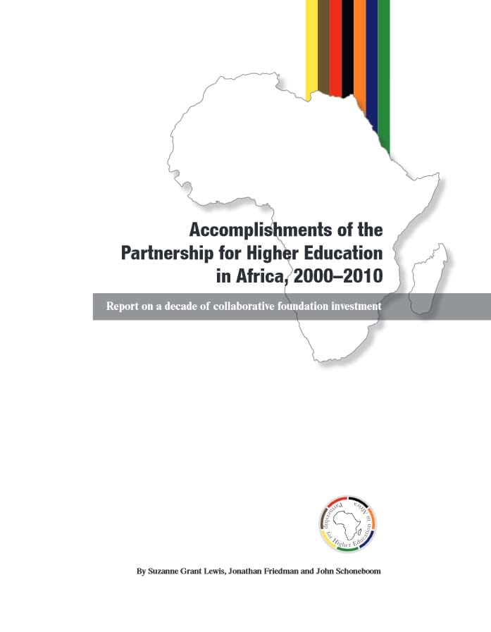Accomplishments of the Partnership for Higher Education in Africa, 2000-2010