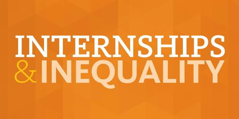 Internships & Inequality blog series image