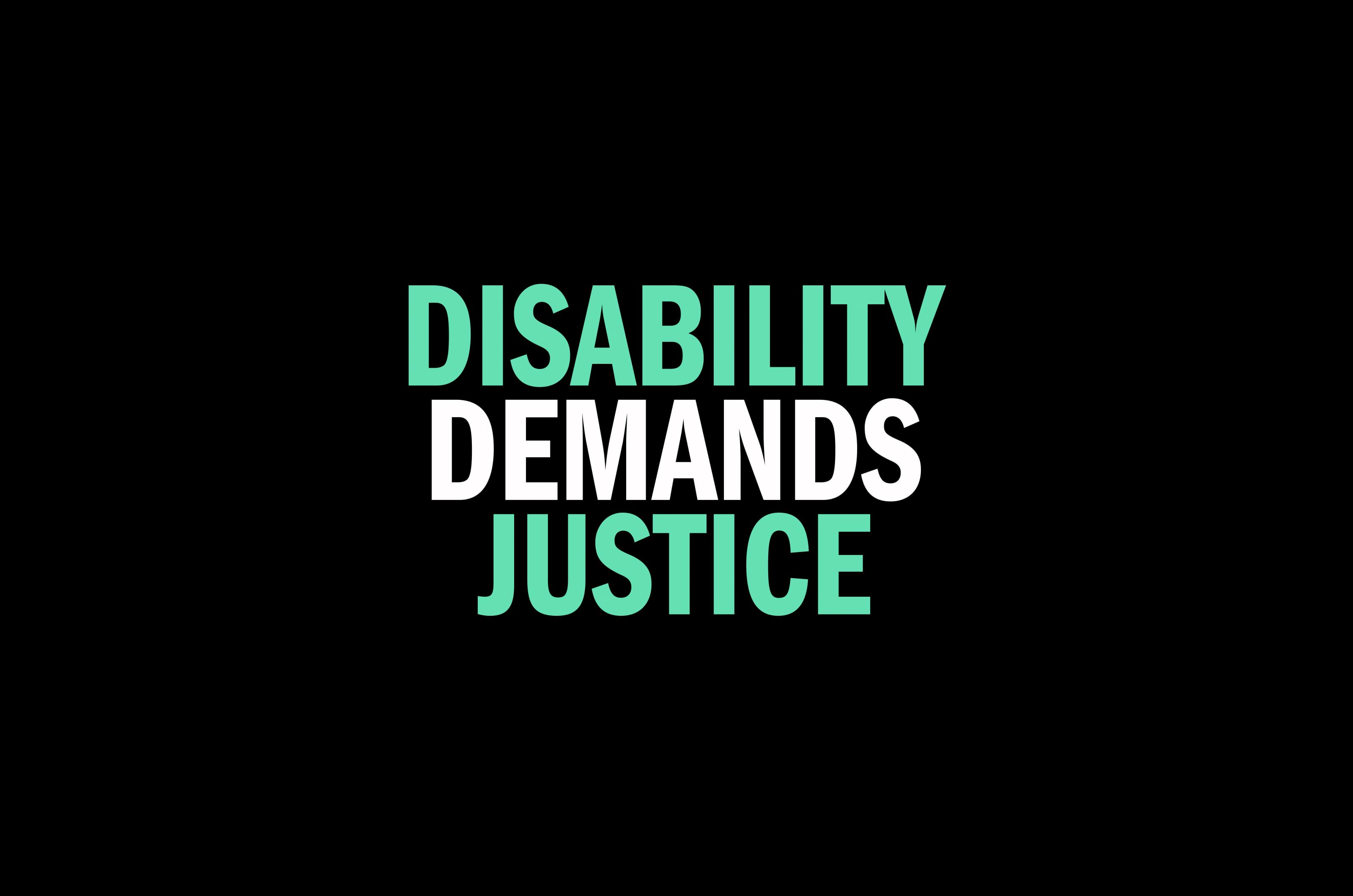 Disability Demands Justice